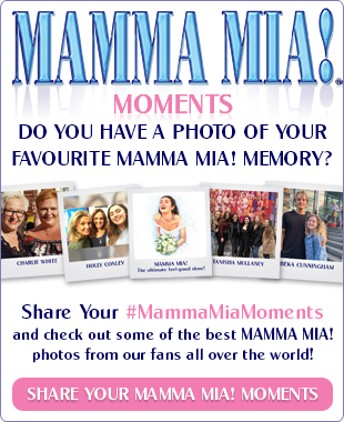 Share your MAMMA MIA! Moments banner