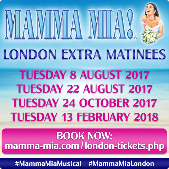 EXTRA MATINEE PERFORMANCES FOR MAMMA MIA! LONDON