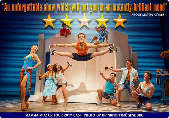 The MAMMA MIA! Uk Tour Gets F-Abba-Lous Reviews In Milton Keynes Before Moving To Leeds