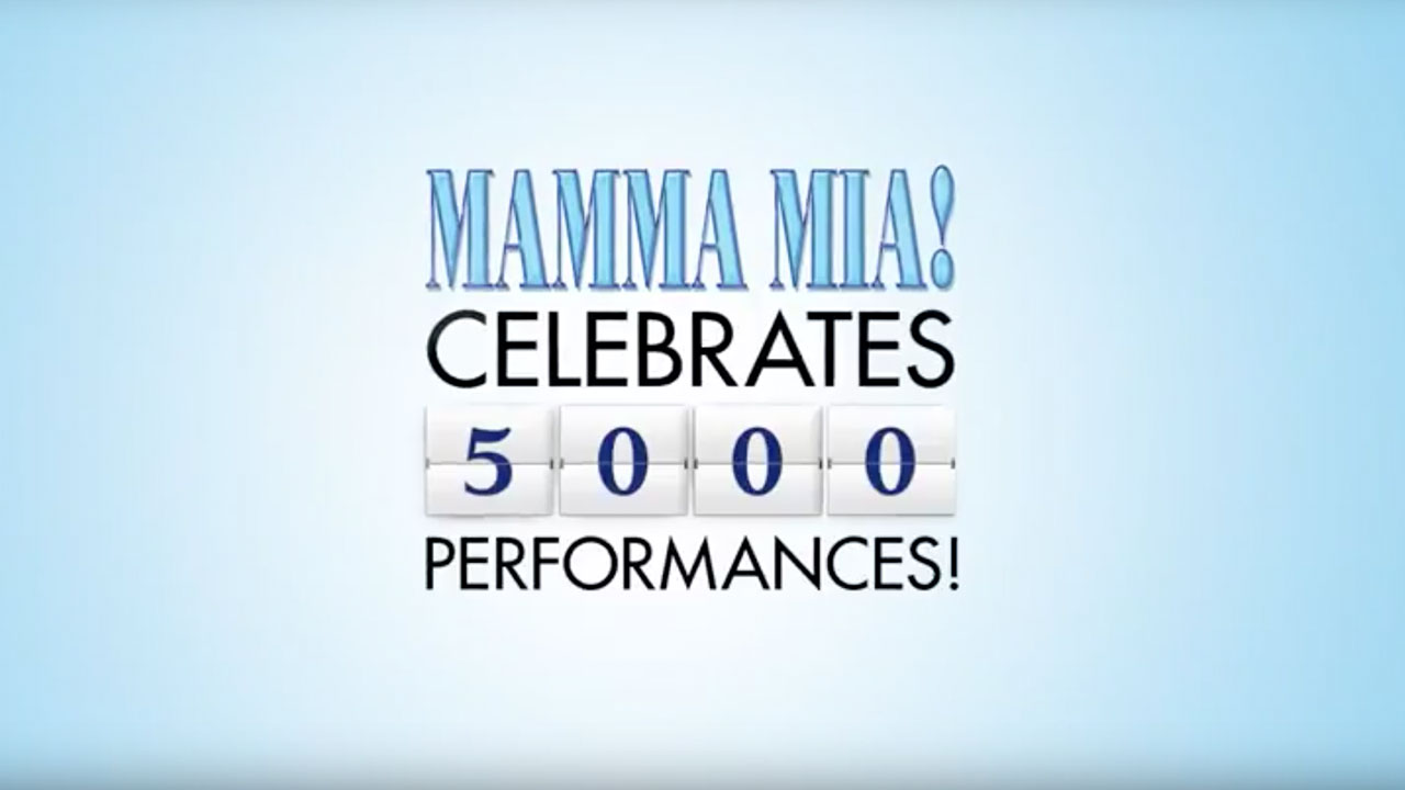 MAMMA MIA! Broadway 5,000 Performances